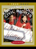 Know Your Civil Rights (True Books: Civics (Paperback))