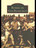 Boxing in San Francisco