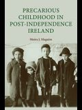 Precarious Childhood in Post-Independence Ireland