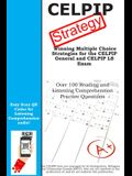 CELPIP Strategy: Winning Multiple Choice Strategies for the CELPIP General and CELPIP LS Exam