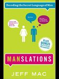 Manslations: Decoding the Secret Language of Men