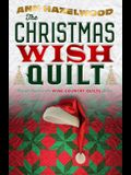The Christmas Wish Quilt: Wine Country Quilt Series Book 4 of 5