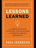 Lessons Learned: A Comprehensive Strategy for Building a Passion-Driven Nonprofit