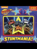 Stuntmania! (Blaze and the Monster Machines) (Pictureback(R))