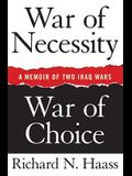 War of Necessity, War of Choice: A Memoir of