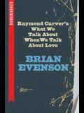 Raymond Carver's What We Talk about When We Talk about Love: Bookmarked