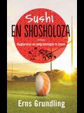 Sushi en shosholoza: Rugbyreise en pelgrimstogte in Japan