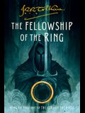 The Fellowship of the Ring, 1: Being the First Part of the Lord of the Rings