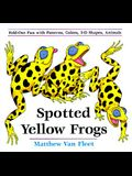 Spotted Yellow Frogs: Fold-out Fun with Patterns, Colors, 3-D Shapes, Animals