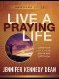Live a Praying Life(r) Workbook: Open Your Life to God's Power and Provision