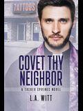 Covet Thy Neighbor, Volume 4