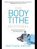 The Body Tithe Devotional: Spiritual Encouragement For Your Fitness Journey
