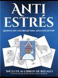 Láminas de colorear para adultos en PDF (Anti estrés): Este libro contiene 36 láminas para colorear que se pueden usar para pintarlas, enmarcarlas y /