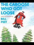 The Caboose Who Got Loose Book & Cassette [With Cassette]