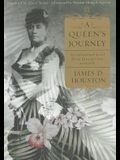 A Queen's Journey: An Unfinished Novel about Hawaii's Last Monarch