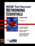 MCSE Test Success (TM): Networking Essentials