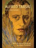 Alfred Tarski: Life and Logic