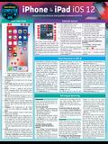 iPhone & iPad IOS 12: A Quickstudy Laminated Reference Guide