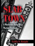 Slab Town: A Murderous Romp Through Wartime Portland