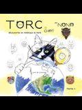 TORC le CHAT découvertes en Amérique du Nord Livre de Coloriage partie 1