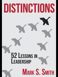 Distinctions: 52 Lessons in Leadership