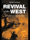 Revival of the West: Securing a Future for European People