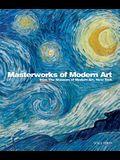 Masterworks of Modern Art from the Museum of Modern Art, New York