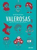 Valerosas, Volume 1
