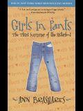 Girls in Pants: The Third Summer of the Sisterhood (Sisterhood of Traveling Pants, Book 3)