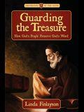 Guarding the Treasure: How God's People Preserve God's Word