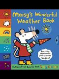 Maisy's Wonderful Weather Book: A Maisy First Science Book
