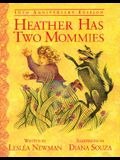 Heather Has Two Mommies: 10th Anniversary Edition (Alyson Wonderland)