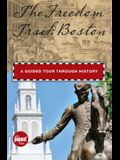 Freedom Trail: Boston: A Guided Tour Through History