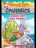 Paws Off the Pearl! (Geronimo Stilton Cavemice #12), 12