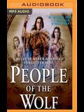 People of the Wolf: A Novel of North America's Forgotten Past