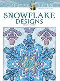 Creative Haven Snowflake Designs Coloring Book (Adult Coloring)