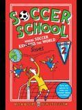 Soccer School Season 2: Where Soccer Explains (Saves) the World
