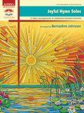 Joyful Hymn Solos: 11 Piano Arrangements of Traditional Christian Favorites