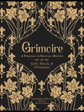 Grimoire: A Personal--And Magical--Record of Spells, Rituals, and Divinations