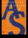 Alternative Shakespeares: Volume 2