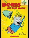 Boris on the Move: A Branches Book (Boris #1), 1