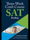 Three-Week SAT Crash Course - Reading