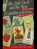 The Little Devil and the Rose/El Diablito y La Rosa: Loteria Poems/Poemas de La Loteria