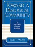 Toward a Dialogical Community: A Post-Shoah Christian Theology