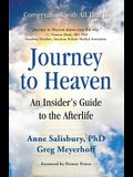 Journey to Heaven: An Insider's Guide to the Afterlife