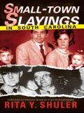 Small-Town Slayings in South Carolina