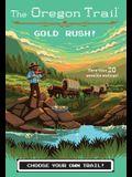 Gold Rush!, 7