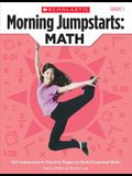 Morning Jumpstarts: Math: Grade 5: 100 Independent Practice Pages to Build Essential Skills