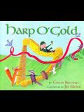 Harp O' Gold: An Original Tale