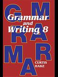 Saxon Grammar and Writing: Student Textbook Grade 8 2009